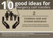 10 good ideas for #emergency #cashtransfer: Combine cash and in-kind assistance.