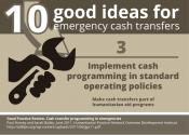 10 good ideas for #emergency #cashtransfer: Implement cash programming in standard operating policies.