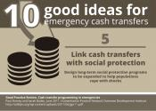 10 good ideas for #emergency #cashtransfer: Link cash transfers with social protection.